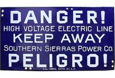 Enamel Danger Sign on OneKingsLane.com by Aurora Mills, $475.00