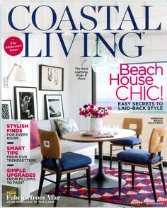 Beautiful Coastal Living Magazine September 2015   Beach House Chic   The Makeover  Issue