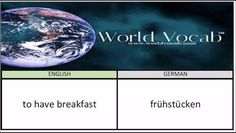 to have breakfast - frühstücken German Vocabulary Builder Word Of The Day #162 ! Audio practice at World Vocab™! https://video.buffer.com/v/57dfb8951d6c34ea5ca3b31b