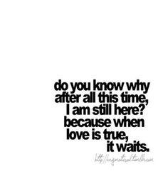When love is true, it waits