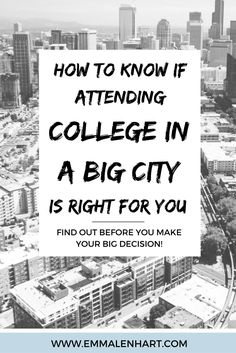 Thinking about attending college in a big city like Chicago or New York? Find out the good and bad things associated with attending school in a big city on the Emma Lenhart blog.