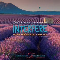 Motivation to Inspiration: Focus on what you can do