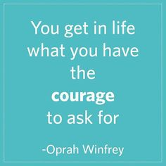 Today is the day to speak up! Great quote from Oprah Winfrey.