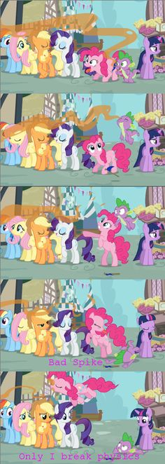 """The rest of the Mane 6's faces looking at Spike are all like """"do you still have trouble accepting that Pinkie has this kind of power?"""""""