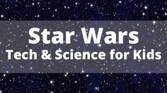 Star Wars Tech and Science for Kids  coding gift guide gifts robots star wars