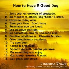 How to have a good day. I needed this this is like mental health i think Cool Words, Wise Words, Favorite Quotes, Best Quotes, Positive Self Talk, Sober Life, Attitude Of Gratitude, I Think Of You, Christian Inspiration