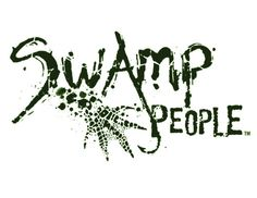 Swamp People - best show EVER!