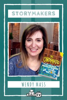 Story Makers from kidlit.tv features author Wendy Mass sharing about The Candymakers and the Great Chocolate Chase