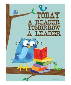 Blue 'Today a Reader, Tomorrow a Leader' Print. Perfect print for the Kiddos' book nook