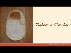 Babero tejido a crochet (ganchillo) - YouTube