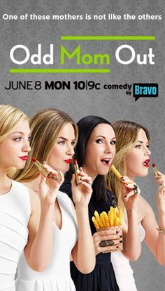 Trends: Odd Mom Out — Shoptiques Funny Tv Series, Series Movies, Movies Showing, Movies And Tv Shows, Best Comedy Shows, Bravo Tv, Entertainment Tonight, Favorite Tv Shows, Favorite Things