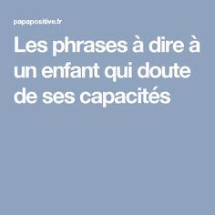 Les phrases à dire à un enfant qui ment The biggest gift is when you have someone . Education Positive, Kids Education, Parenting Advice, Kids And Parenting, Chore Cards, Kids Behavior, Montessori Activities, Children And Family, Toddler Preschool