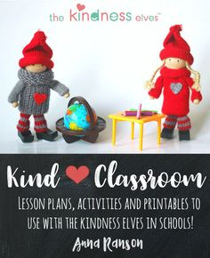 Kind Classroom is an eBook packed full of helpful resources and printable materials for teachers using the Kindness Elves in their classrooms. The Kindness Elve