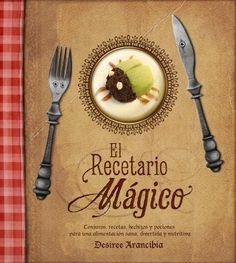 Recetario Mágico / 120 páginas / 19,90€ / Ed: PLay Attitude.  Alimentación sana, ecológica y equilibrada para niños. Contiene historias, trucos, magia, pociones, platos decorados. ¡Porque cocinar en familia es más divertido!