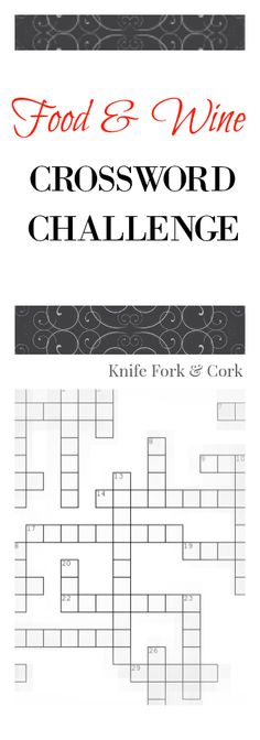A fun and challenging food and wine crossword puzzle to help pass the time on a boring day. How well do you know your words? If you love vino, cooking and trivia, this game is for you. www.knifeforkcork.com