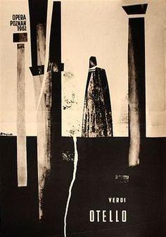 Otello, Giuseppe Verdi poster for the opera of Verdi designer: Zbigniew Kaja year: 1962 size: Poster Design, Graphic Design Posters, Graphic Design Illustration, Graphic Design Inspiration, Graphic Art, Ballet Posters, Theatre Posters, Polish Posters, Original Vintage
