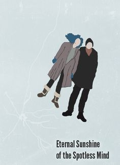 eternal sunshine of the spotless mind poster - Google Search