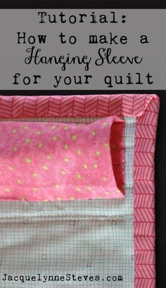 HOW TO MAKE A HANGING SLEEVE FOR A QUILT by jacquelynnesteves..Today, I'll be showing you a sleeve that I added to an 8″ x 15″ wall hanging, because it's easier for me to take photos of a small project to show you (and also, because that is the project that I had happened to have on hand that needed a hanging sleeve. The finished size of my wall hanging is 8″ x  15″.