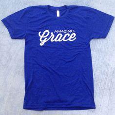 Amazing Grace Shirt - The 10 influence