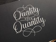 """""""Quality over Quantity"""" - Inked"""