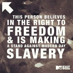 Show that you take a stand against human trafficking on your Facebook and Twitter streams.
