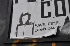 save time, don't dance
