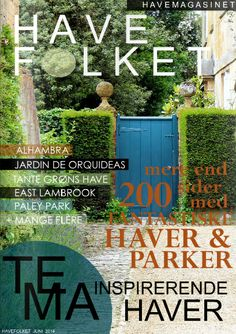 TEMA: INSPIRERENDE HAVER - HAVEFOLKET 2014 - Inspiring gardens - The June-issuu