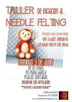 Taller de needle felting con fieltrunguis en Az Atelier https://www.facebook.com/pages/AZ-Atelier/124076971046655?fref=ts