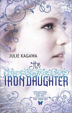 The Iron Daughter (the Iron Fey series) My favorite of the whole series :)