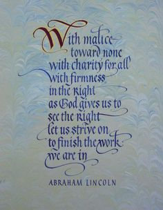 Abraham Lincoln quote by Timothy R. Calligraphy Letters, Calligraphy Handwriting, Calligraphy Quotes, Abraham Lincoln Quotes, Beautiful Handwriting, Letter Art, Mark Making, Illuminated Manuscript, Great Quotes