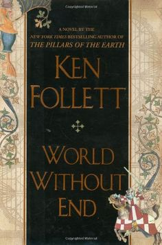 World Without End- part two to my fav book!