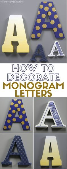 4 techniques on how to decorate monogram letters. Ombre, polka dot, mod podge and hand drawn doodles. Fun DIY ideas for home decor or party decor. Craft ideas from The Crafty Blog Stalker