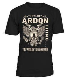 It's an ARDON Thing, You Wouldn't Understand