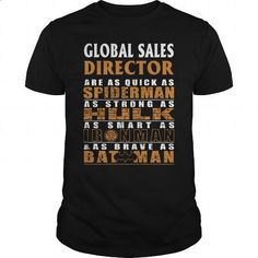 GLOBAL SALES DIRECTOR - BATMAN #hoodie #fashion. SIMILAR ITEMS => https://www.sunfrog.com/LifeStyle/GLOBAL-SALES-DIRECTOR--BATMAN-Black-Guys.html?60505