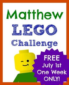 Get the Matthew Lego Challenge for FREE - one week only (July 1st-8th)