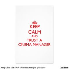 Keep Calm and Trust a Cinema Manager Stationery
