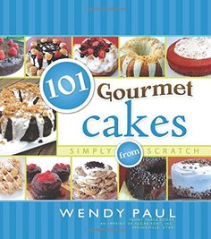 101 Gourmet Cakes Simply from Scratch 101 Gourmet Cookbooks *** You can get more details by clicking on the image.