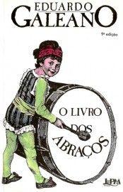 Baixar Livro O Livro dos Abraços - Eduardo Galeano em PDF, ePub e Mobi ou ler online