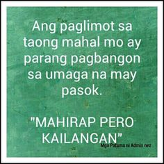 love quotes for him sad tagalog Filipino Quotes, Pinoy Quotes, Tagalog Love Quotes, Emo Quotes, Love Sayings, Love Quotes For Her, Best Love Quotes, Quotes For Him, Famous Quotes