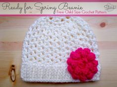 Free Pattern - Ready For Spring Crochet Child Size Beanie by Stitch 11