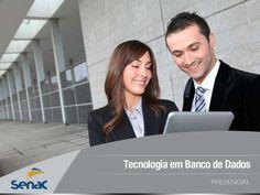 Tecnologia em Banco de Dados - Centro Universitário Senac by Senac São Paulo via slideshare
