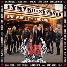 Lynyrd Skynyrd One More For The Fans on 3LP + Download On one special night in November 2014, an extraordinary collection of artists came together at the historic Fox Theatre in Atlanta, GA to perform