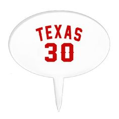 #Texas 30 Birthday Designs Cake Topper - #giftidea #gift #present #idea #number #thirty #thirtieth #bday #birthday #30thbirthday #party #anniversary #30th