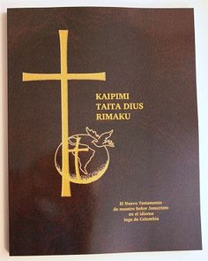 Kaipimi Taita Dius Rimaku / New Testament in Inga, a language of Colombia