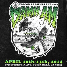 Damn Am Costa Mesa Presented by Volcom, SPoT Productions at Skatepark of Tampa Skate Park, Graphic Design Illustration, Design Art, Projects To Try, Presents, Drawings, Creative, Instagram Posts, Artist