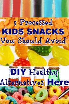 5 Processed Kids Snacks You Should Avoid. The closer to nature that better your kids will be so stay away from processed foods make your own snacks and choose real foods made with fresh ingredients. 5 Processed Kids Snacks You Should Avoid will definit Healthy Kids, Healthy Snacks, Healthy Recipes, Delicious Recipes, Easy Recipes, Kid Snacks, School Snacks, School Lunch, Snack Recipes