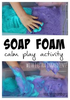 Soap Foam – Calm Play Activity with one special ingredient!