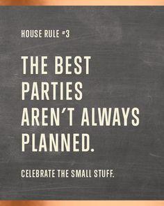 House rule.
