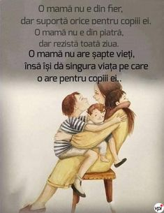 O mamă - Viral Pe Internet 8 Martie, Positive Discipline, Good Vibes, My Children, Motto, Don't Forget, Adoption, Self, Spirituality