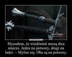 Two swords of a witcher The Witcher Books, Counting Stars, Proverbs, Quotations, Funny Pictures, Entertaining, Humor, Motivation, Memes